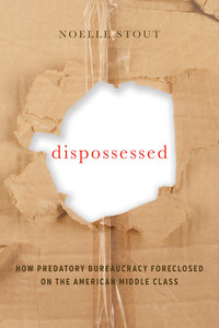 Dispossessed by Noelle Stout