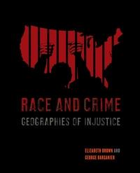 Race and Crime by Elizabeth Brown, George Barganier