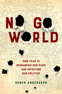 No Go World by Ruben Andersson