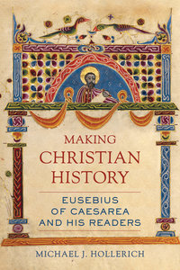 Making Christian History by Michael Hollerich