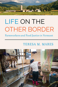 Life on the Other Border by Teresa M. Mares
