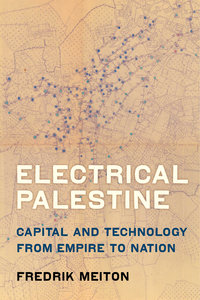 Electrical Palestine by Fredrik Meiton