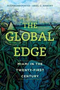 The Global Edge by Alejandro Portes, Ariel C. Armony