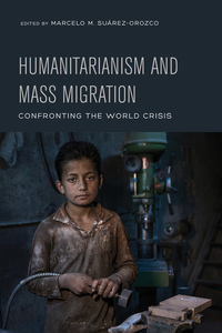 Humanitarianism and Mass Migration by