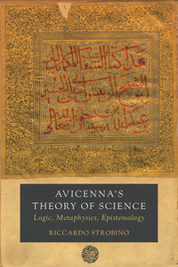 Avicenna's Theory of Science by Riccardo Strobino