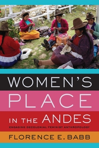 Women's Place in the Andes by Florence E. Babb