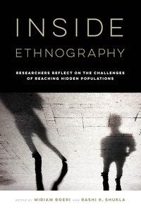 Inside Ethnography by Miriam Boeri, Rashi K. Shukla
