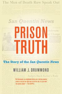 Prison Truth by William J. Drummond