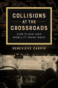 Collisions at the Crossroads by Genevieve Carpio
