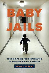 Baby Jails by Philip G. Schrag
