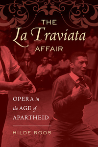 The La Traviata Affair by Hilde Roos