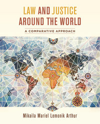 Law and Justice around the World by Mikaila Mariel Lemonik Arthur