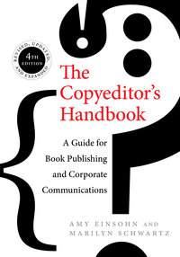 The Copyeditor's Handbook by Amy Einsohn, Marilyn Schwartz