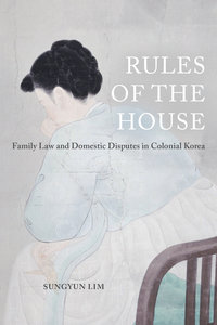 Rules of the House by Sungyun Lim