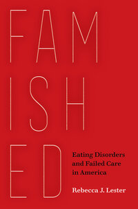 Famished by Rebecca J. Lester