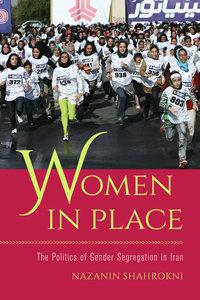 Women in Place by Nazanin Shahrokni