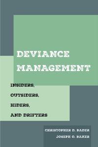 Deviance Management by Christopher D. Bader, Joseph O. Baker