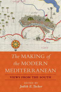 The Making of the Modern Mediterranean by