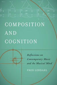 Composition and Cognition by Fred Lerdahl