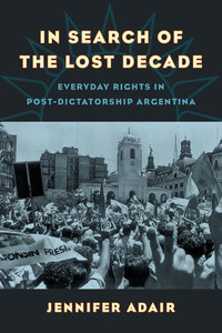 In Search of the Lost Decade by Jennifer Adair