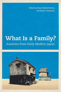 What Is a Family? by Mary Elizabeth Berry, Marcia Yonemoto