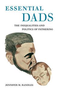 Essential Dads by Jennifer M. Randles