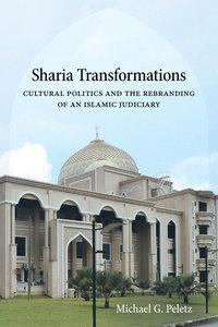 Sharia Transformations by Michael G. Peletz