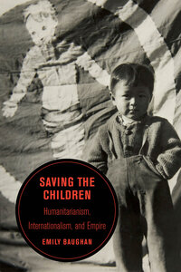 Saving the Children by Emily Baughan