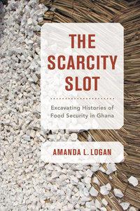 The Scarcity Slot by Amanda L. Logan