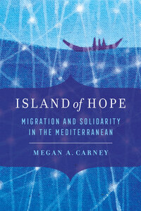 Island of Hope by Megan A. Carney
