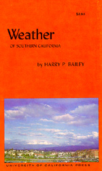 Weather of Southern California by Harry P. Bailey