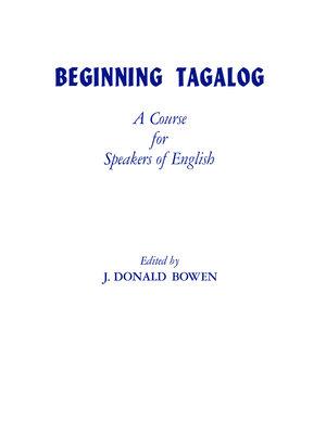 Beginning Tagalog by J. Donald Bowen