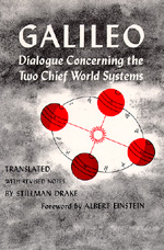 Dialogue Concerning the Two Chief World Systems, Ptolemaic and Copernican, Second Revised edition by Galileo Galilei