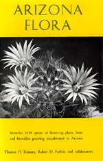 Arizona Flora, Second edition by Thomas H. Kearney, Robert H. Peebles