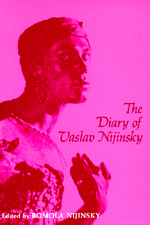 The Diary of Vaslav Nijinsky by Romola Nijinsky