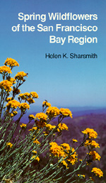 Spring Wildflowers of the San Francisco Bay Region by Helen K. Sharsmith
