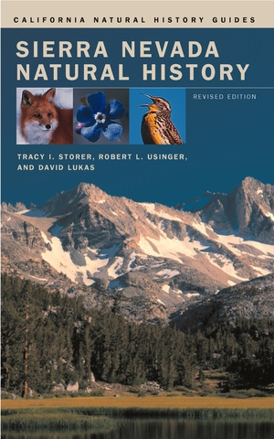 Sierra Nevada Natural History by Tracy I. Storer, Robert L. Usinger