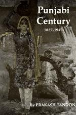 Punjabi Century, 1857-1947 by Prakash Tandon