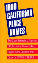 One Thousand California Place Names by Erwin G. Gudde