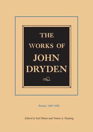 The Works of John Dryden, Volume III by John Dryden, Earl Miner, Vinton A. Dearing