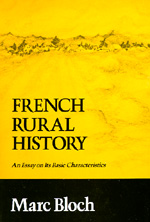 French Rural History by Marc Bloch