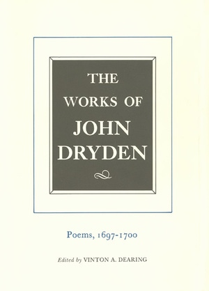 The Works of John Dryden, Volume VII by John Dryden, Vinton A. Dearing
