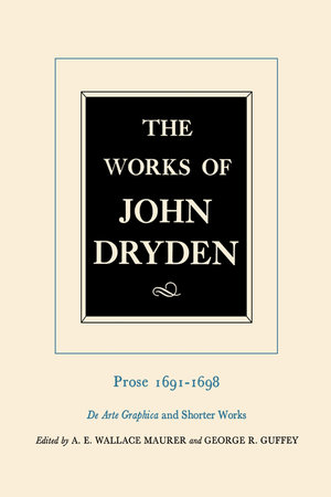 The Works of John Dryden, Volume XX by John Dryden, George R. Guffey, Alan Roper, Vinton A. Dearing
