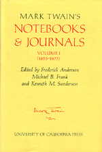 Mark Twain's Notebooks & Journals, Volume I by Mark Twain, Frederick Anderson, Michael Barry Frank