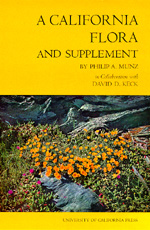 A California Flora and Supplement by Philip A. Munz, David D. Keck