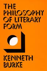 The Philosophy of Literary Form by Kenneth Burke