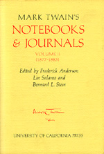 Mark Twain's Notebooks and Journals, Volume II by Mark Twain, Frederick Anderson, Lin Salamo, Bernard L. Stein