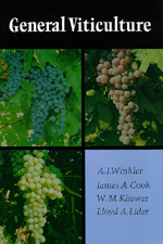 General Viticulture by A. J. Winkler, James A. Cook, William Mark Kliewer