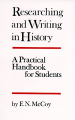 Researching and Writing in History by F. N. McCoy