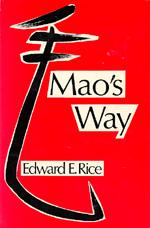 Mao's Way by Edward E. Rice